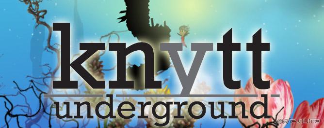 Test – Knytt Underground