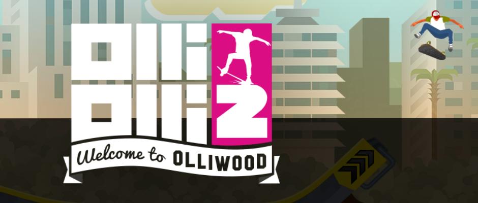 OlliOlli 2: Welcome to Olliwood – Kommt nächste Woche
