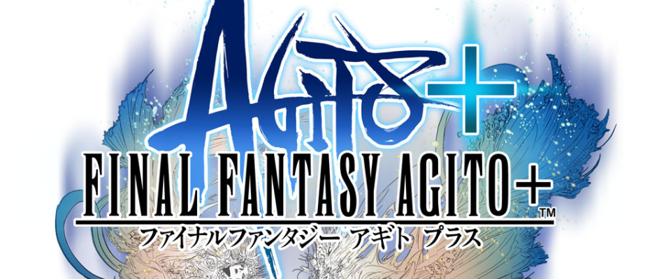 Final Fantasy Agito Plus – Gestrichen