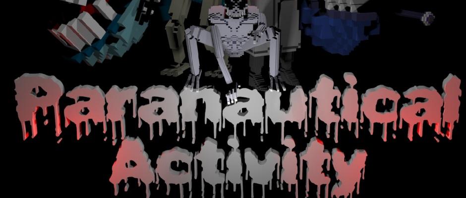 Paranautical Activity – Veröffentlichungsdatum bekannt