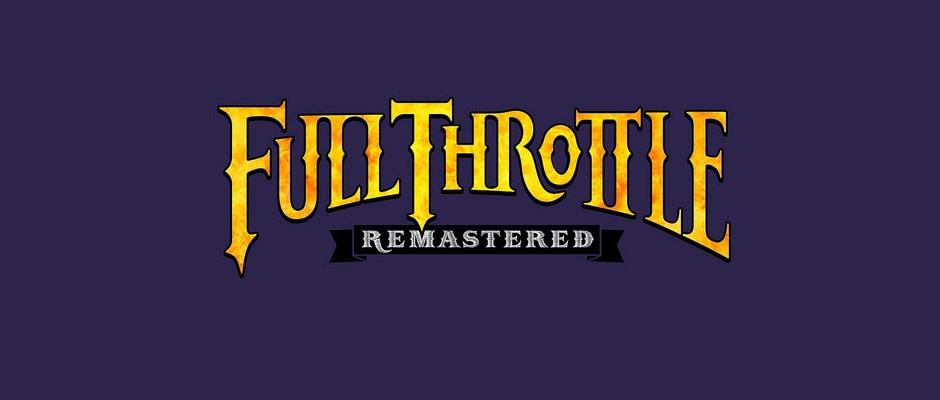 Full Throttle Remastered – Erschienen