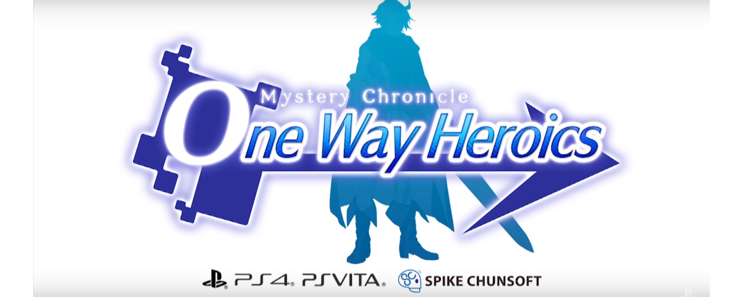 Test – Mystery Chronicle: One Way Heroics