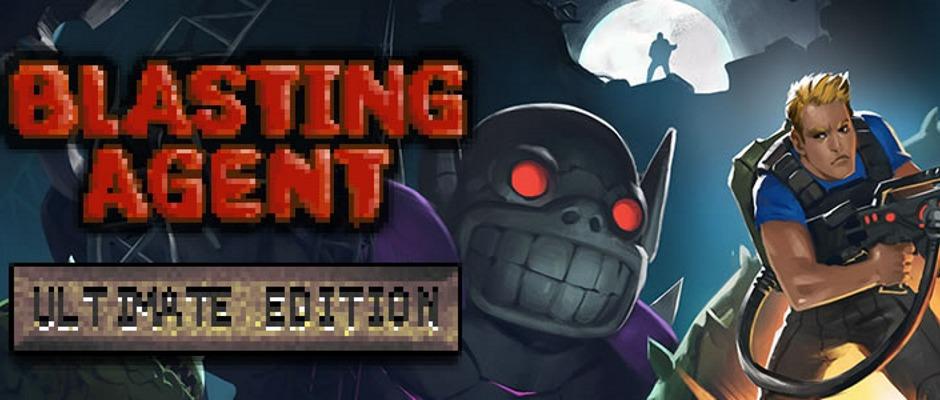 Blasting Agent: Ultimate Edition – Bereits erhältlich