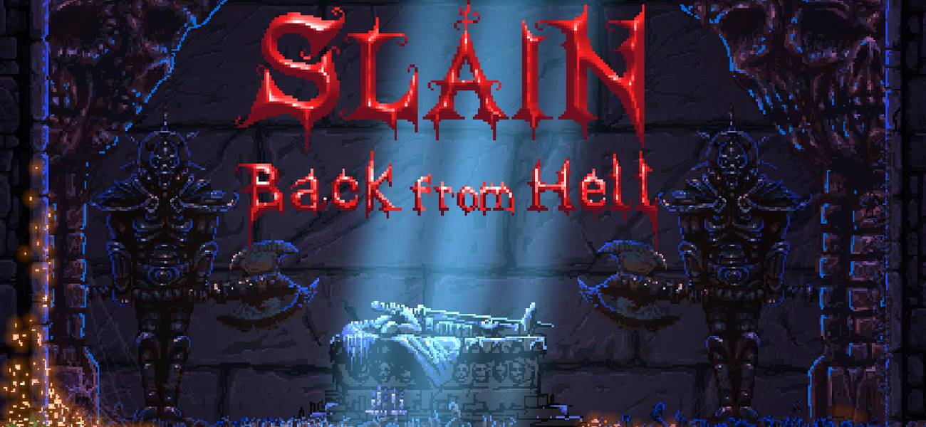 Test – Slain! Back from Hell
